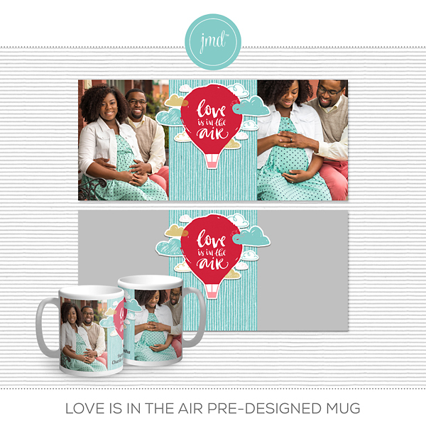 Love is in the Air Pre-Designed Mug Digital Art - Digital Scrapbooking Kits