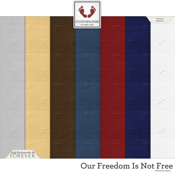 Our Freedom Is Not Free Embossed Papers Digital Art - Digital Scrapbooking Kits