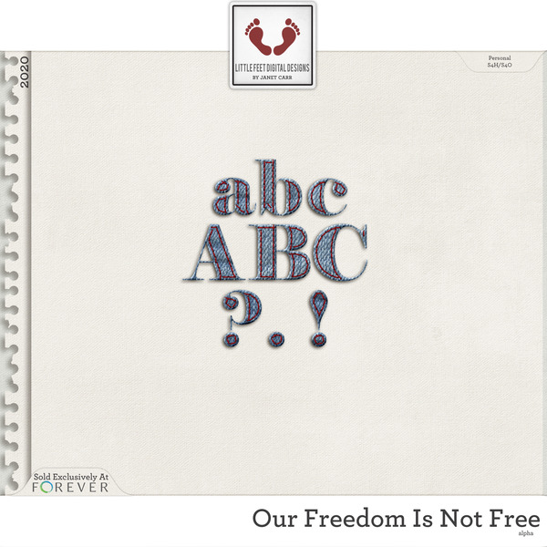 Our Freedom Is Not Free Alpha Digital Art - Digital Scrapbooking Kits