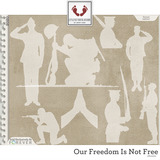 Our Freedom Is Not Free Silhouettes