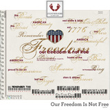 Our Freedom Is Not Free Word Art