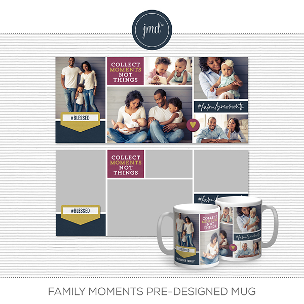 Family Moments Pre-designed Mug