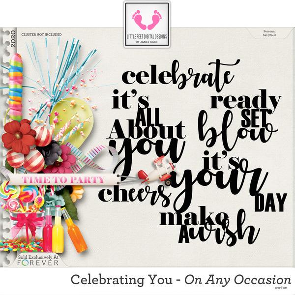 Celebrating You On Any Occasion Word Art Digital Art - Digital Scrapbooking Kits