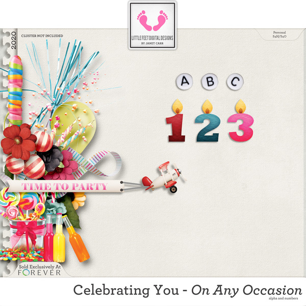 Celebrating You On Any Occasion Alpha and Numbers Digital Art - Digital Scrapbooking Kits