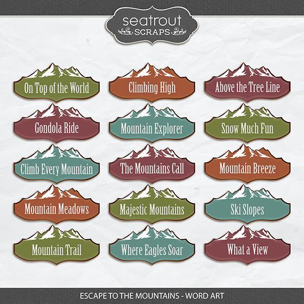 Escape to the Mountains - Word Art Digital Art - Digital Scrapbooking Kits