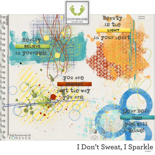 I Don't Sweat I Sparkle Brushes Digital Art - Digital Scrapbooking Kits