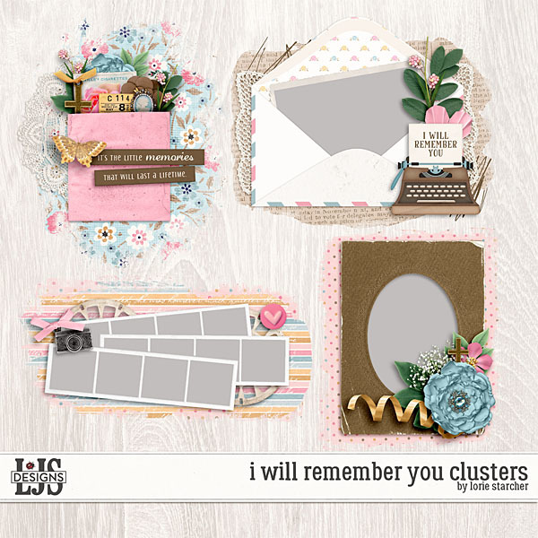 I Will Remember You Clusters Digital Art - Digital Scrapbooking Kits