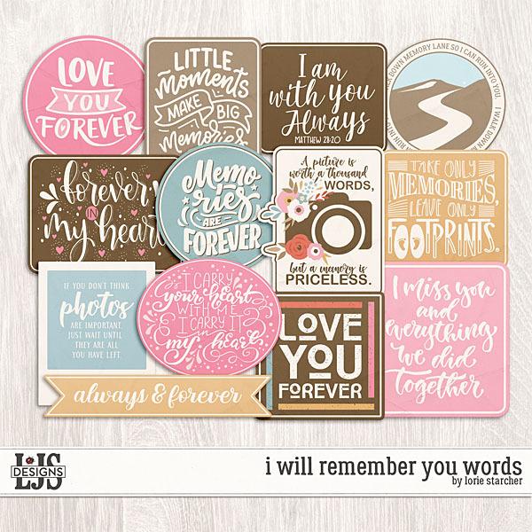 I Will Remember You Words Digital Art - Digital Scrapbooking Kits