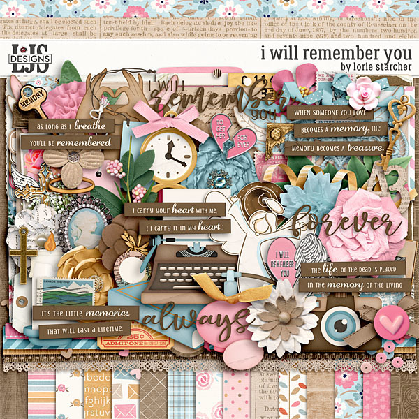 I Will Remember You Digital Art - Digital Scrapbooking Kits