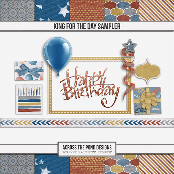 King For The Day Sampler Digital Art - Digital Scrapbooking Kits