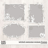 Wicked Awesome Women Frames