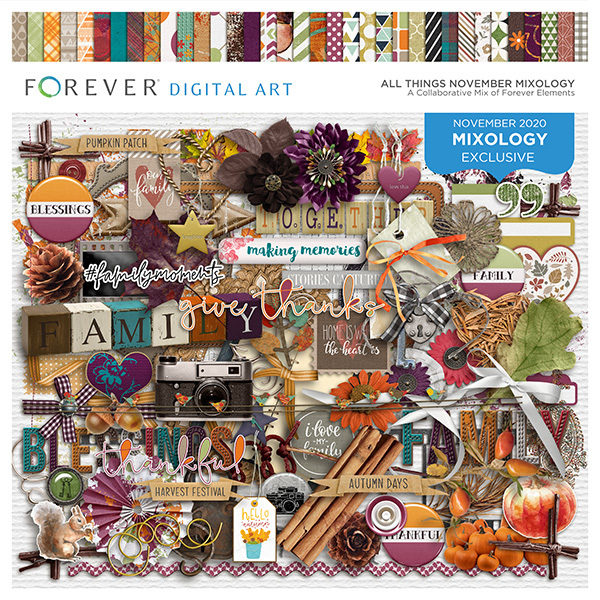 All Things November Mixology Digital Art - Digital Scrapbooking Kits