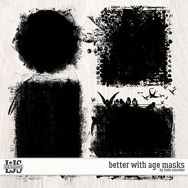 Better With Age Masks Digital Art - Digital Scrapbooking Kits