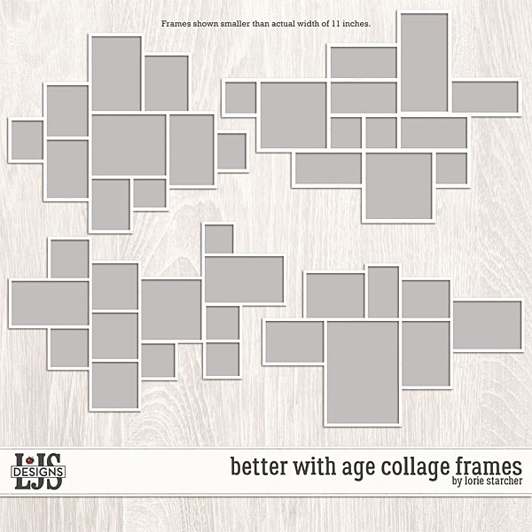Better With Age Frames Digital Art - Digital Scrapbooking Kits