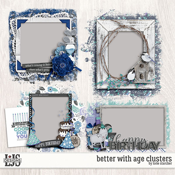 Better With Age Clusters Digital Art - Digital Scrapbooking Kits