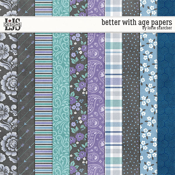 Better With Age Papers Digital Art - Digital Scrapbooking Kits