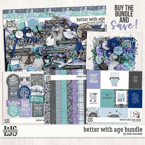 Better With Age Bundle Digital Art - Digital Scrapbooking Kits