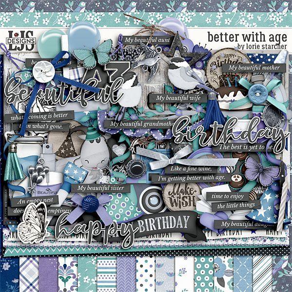 Better With Age Digital Art - Digital Scrapbooking Kits