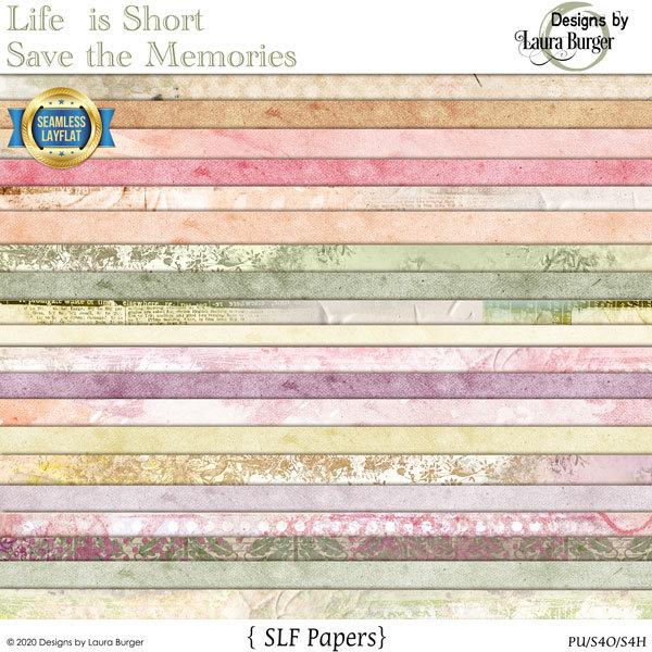 Life Is Short Save the Memories SLF Papers Digital Art - Digital Scrapbooking Kits