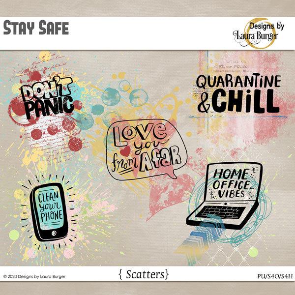 Stay Safe Scatters Digital Art - Digital Scrapbooking Kits