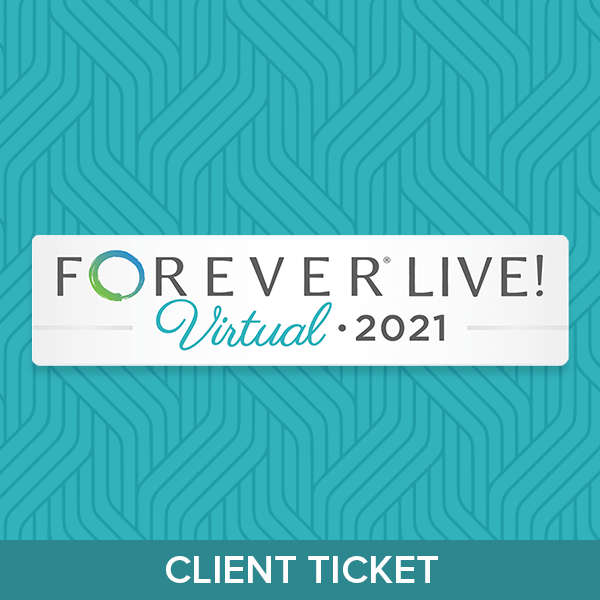 FOREVER Live! 2021 Virtual Event Client Ticket