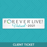 FOREVER Live! Virtual Event Client Ticket 2021