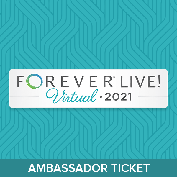 FOREVER Live! 2021 Virtual Event Ambassador Ticket