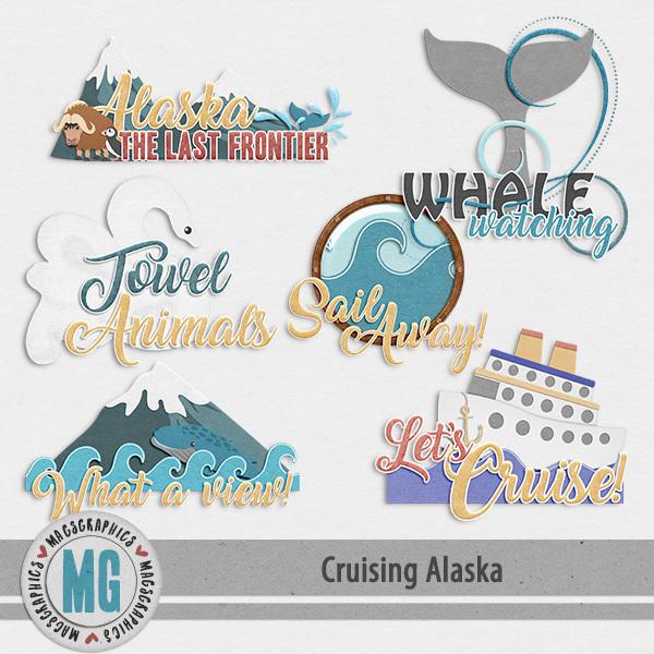 Cruising Alaska Word Art Digital Art - Digital Scrapbooking Kits