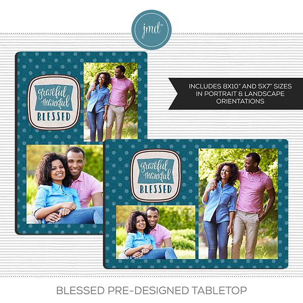 Blessed Pre-Designed Tabletop Digital Art - Digital Scrapbooking Kits