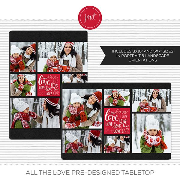 All the Love Pre-Designed Tabletop Digital Art - Digital Scrapbooking Kits
