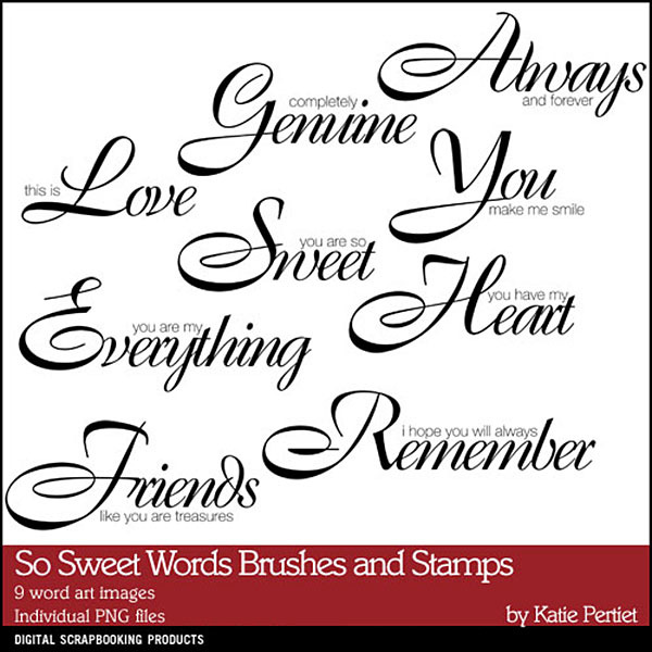 So Sweet Words Brushes and Stamps Digital Art - Digital Scrapbooking Kits