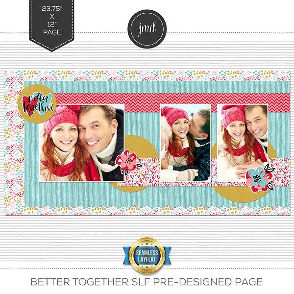 Better Together SLF Pre-Designed Page Digital Art - Digital Scrapbooking Kits