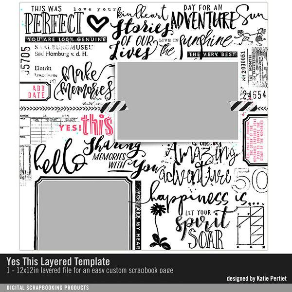 Yes This Layered Template Digital Art - Digital Scrapbooking Kits