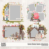 Love Lives Here Clusters
