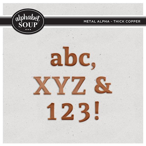 Metal Alpha - Thick Copper Digital Art - Digital Scrapbooking Kits