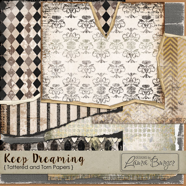 Keep Dreaming Tattered and Torn Papers Digital Art - Digital Scrapbooking Kits