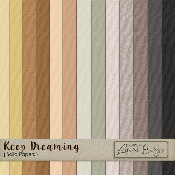 Keep Dreaming Solid Papers Digital Art - Digital Scrapbooking Kits