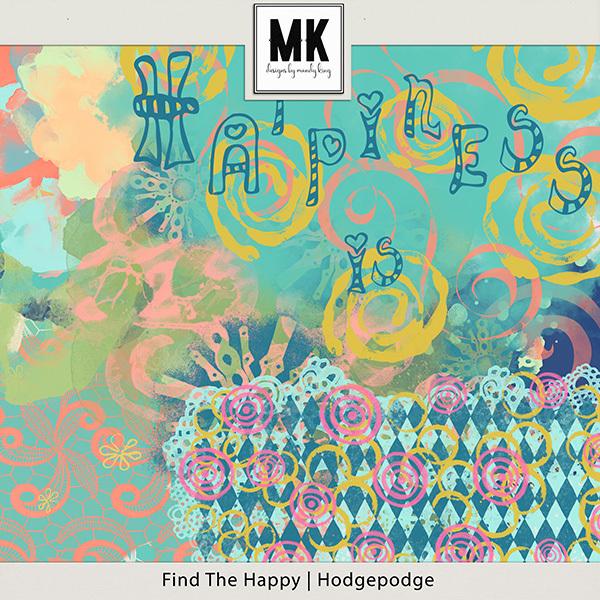 Find The Happy Hodgepodge Digital Art - Digital Scrapbooking Kits