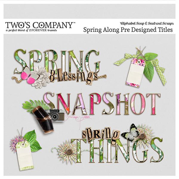 Spring Along Pre-Designed Titles Digital Art - Digital Scrapbooking Kits