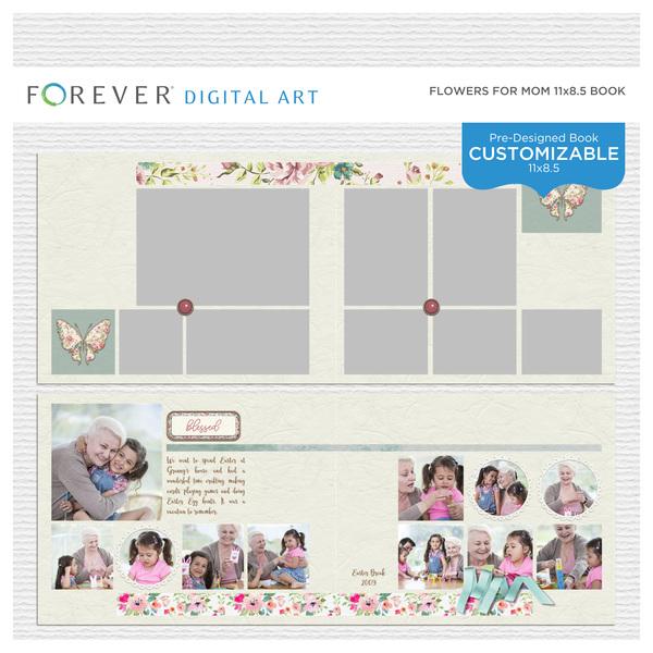 Flowers For Mom Pre-Designed Book 11x8.5 Digital Art - Digital Scrapbooking Kits