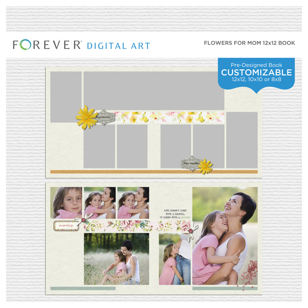 Flowers For Mom Pre-Designed Book 12x12 Digital Art - Digital Scrapbooking Kits