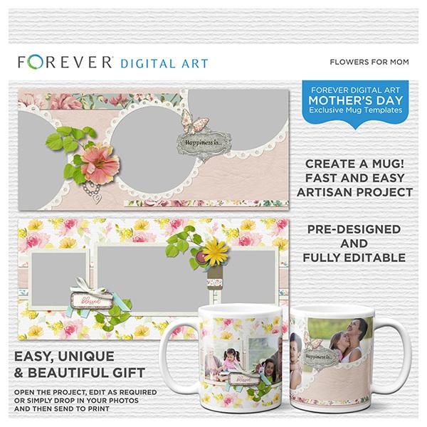 Flowers For Mom Mug Templates Digital Art - Digital Scrapbooking Kits