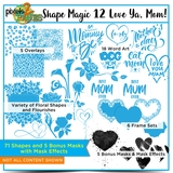 Shape Magic 12 Love Ya, Mom!