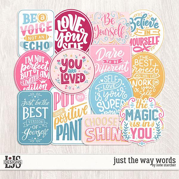 Just The Way Words Digital Art - Digital Scrapbooking Kits