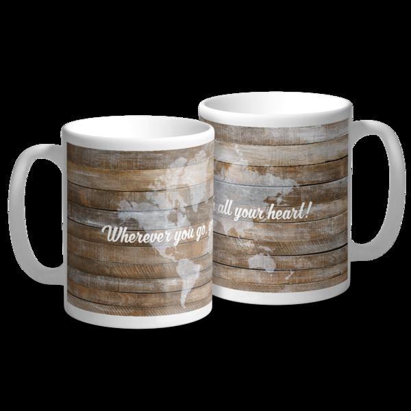 Wherever You Go Mug Mug