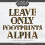 Leave Only Footprints - Alpha