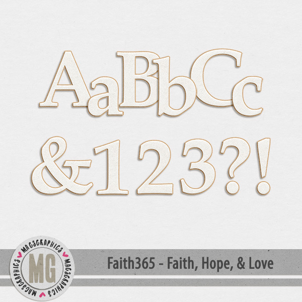 Faith365 Faith, Hope, & Love Alpha Digital Art - Digital Scrapbooking Kits