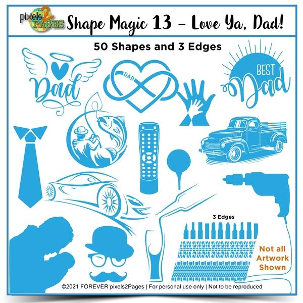 Shape Magic 13 - Love Ya, Dad! Digital Art - Digital Scrapbooking Kits