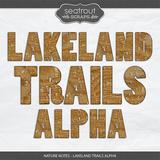 Nature Notes - Lakeland Trails Alpha