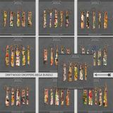 Driftwood Droppers - Mega Bundle